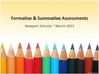 Formative &  Summative Assessments