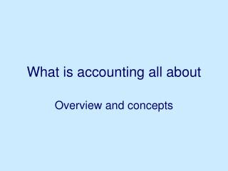 What is accounting all about