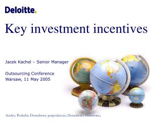 Key investment incentives
