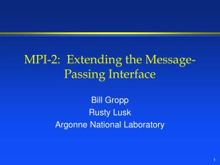 MPI-2:  Extending the Message-Passing Interface
