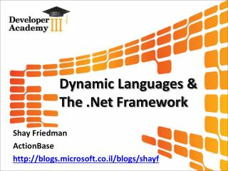 Dynamic Languages & The  .Net  Framework