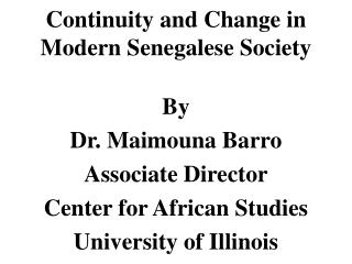 Continuity and Change in Modern Senegalese Society