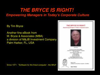 THE BRYCE IS RIGHT Empowering Managers in Todays Corporate Culture