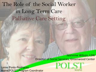 The Role of the Social Worker in Long Term Care