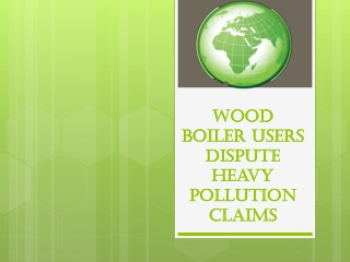 crown capital eco management wood boiler users dispute heavy
