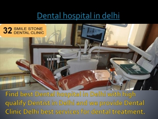 Dental hospital in delhi