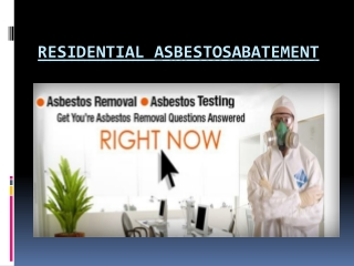 Residential Asbestos Abatement