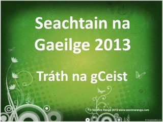 Seachtain na Gaeilge 2013