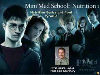 Mini Med School:  Nutrition 1