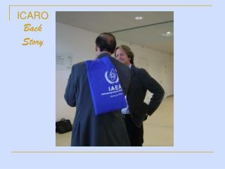 ICARO Back Story