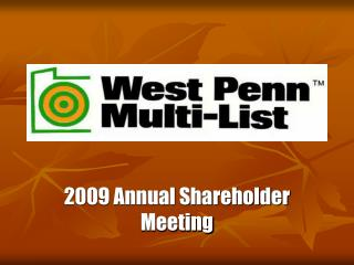2009 Annual Shareholder Meeting