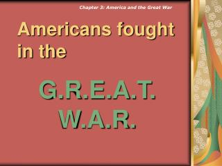 Americans fought in the