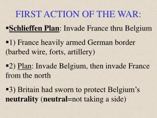 FIRST ACTION OF THE WAR: