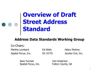 Overview of Draft Street Address Standard