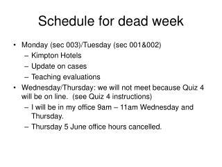 Schedule for dead week