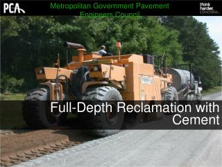 Full-Depth Reclamation with Cement