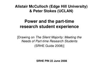 Alistair McCulloch (Edge Hill University) & Peter Stokes (UCLAN)