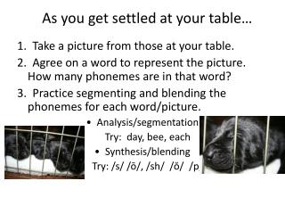 As you get settled at your table…