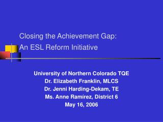 Closing the Achievement Gap: An ESL Reform Initiative