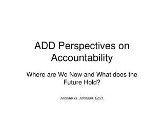 ADD Perspectives on Accountability