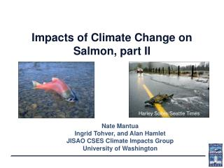 Impacts of Climate Change on Salmon, part II