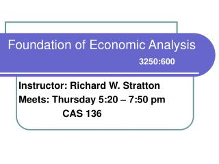 Foundation of Economic Analysis 3250:600