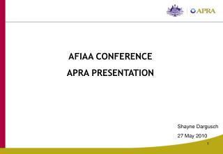 AFIAA CONFERENCE APRA PRESENTATION