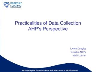 Practicalities of Data Collection AHP's Perspective