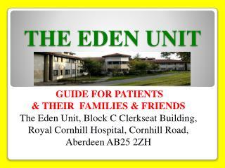 THE EDEN UNIT