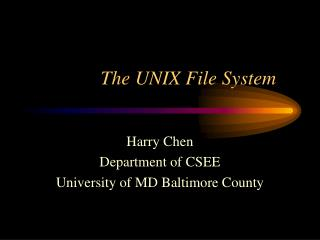 The UNIX File System