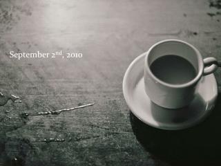 September 2 nd , 2010