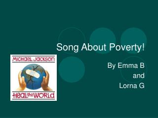 Song About Poverty!