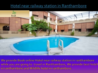 Hotel near railway station in Ranthambore
