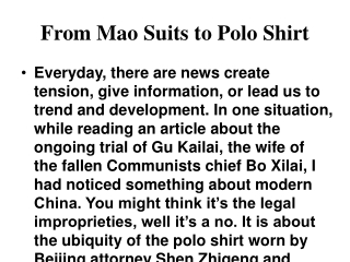 From Mao Suits to Polo Shirt