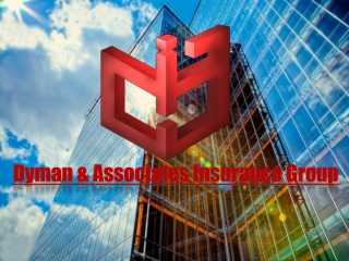 Dyman and Associates Insurance Group | Insurance Products