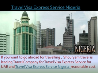 Get Travel Visa Express Service Nigeria with Shouryam travel