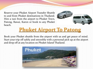 Phuket Airport Transfers To Patong