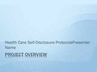 Health Care Self-Disclosure Protocols