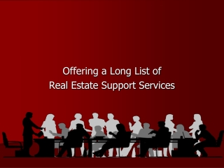 Easily Manage Your Real Estate Business with Our Support Ser