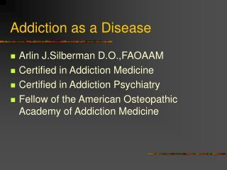 Addiction as a Disease