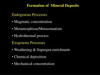 Formation of  Mineral Deposits