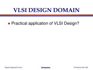 VLSI DESIGN DOMAIN