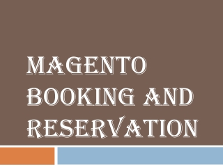 Magento Booking and Reservation System