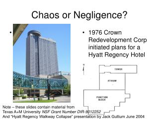 Chaos or Negligence