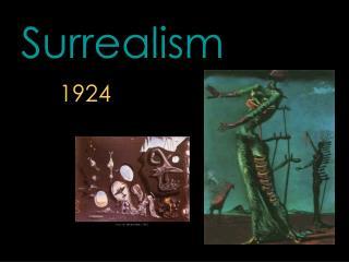 Surrealism 1924
