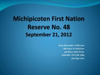 Michipicoten First Nation Reserve No. 48 September 21, 2012
