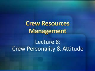 Crew Resources Management