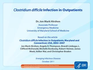 Clostridium  difficile Infection in Outpatients