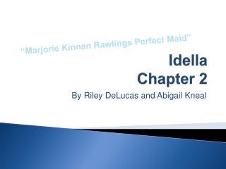 Idella Chapter 2
