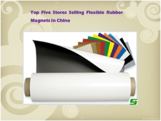 Top Five Stores Selling Flexible Rubber Magnets in China